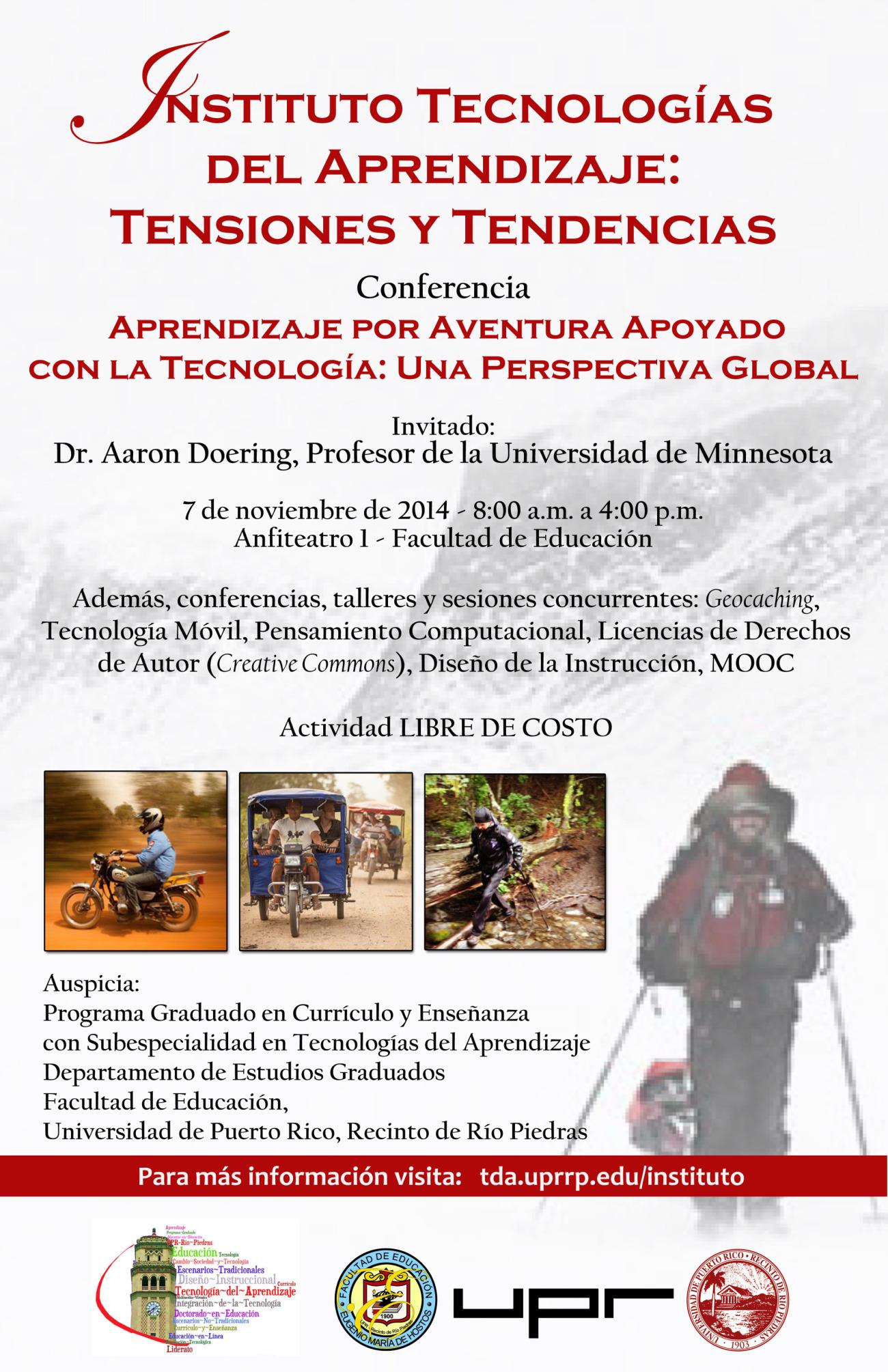 Invitación al 1er Institutio de Tecnologías del Aprendizaje: Tensiones y Tendencias - Facultad de Educación, UPR Río Piedras.