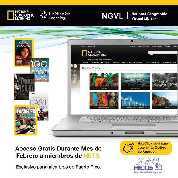 Cengage Learning y HETS te invitan a explorar el mundo de National Geographic Virtual Library libre de costo!