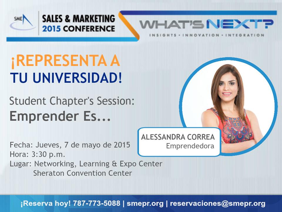 Reserva tu espacio libre de costo para el evento Mentoría Estudiantil: Emprender Es… parte del SME Sales & Marketing Conference: What's Next? 2015-