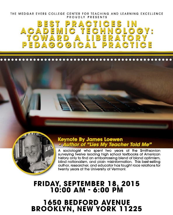 Medgar Evers College presents its Conference Best Practices in Academic Technology- September 18, 2015.