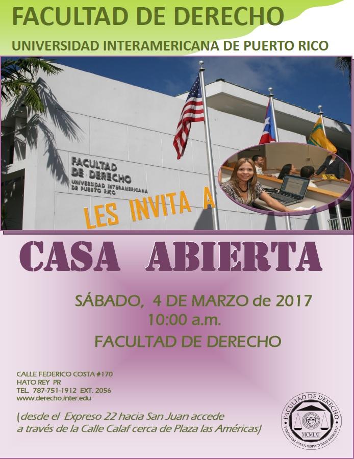 Casa Abierta Facultad de Derecho, UIPR | sábado, 4 de marzo de 2017